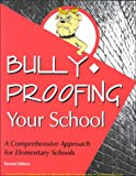 Bully-Proofing Your School : A Comprehensive Approach for Elementary Schools, Garrity, Carla and Jens, Kathryn, 1570352798