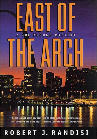 East of the Arch: A Joe Keough Mystery