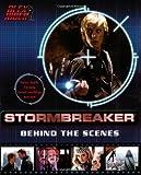 Stormbreaker: Behind the Scenes (Alex Rider)