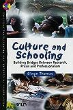 Culture & Schooling - Building Bridges BetweenResearch, Praxis & Professionalism