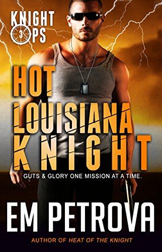 Hot Mardi Gras Girls (Hot Louisiana Knight (Knight Ops Book)