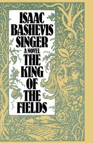 The King of the Fields [Isaac Bashevis Singer] (Tapa Blanda)