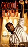 Crocodile Burning, Michael Williams, 0140367934