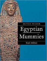 Egyptian Mummies: Revised Edition (British Museum Paperbacks)