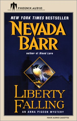 Liberty Falling: An Anna Pigeon Mystery (Anna Pigeon Novels (Audio))