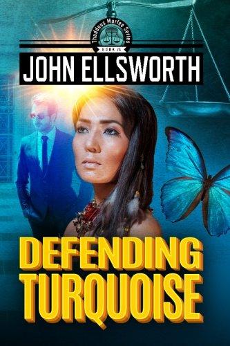 Defending Turquoise (Thaddeus Murfee Legal Thrillers) (Volume 5) ebook