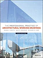 The Professional Practice of Architectural Working Drawings, 5th Edition Front Cover