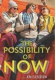 """The Possibility of Now"" av Kim Culbertson"