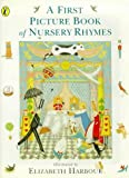 First Picture Book of Nursery Rhymes, Elizabeth Harbour, 0140549730