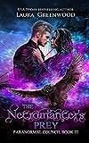 The Necromancer's Prey (The Paranormal Council Book 3)