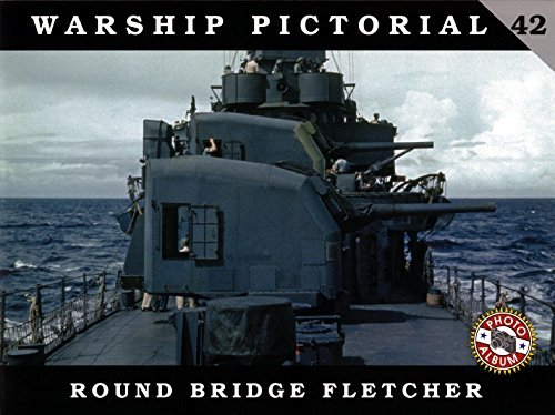 Warship Pictorial 42 - Round Bridge Fletcher by Rick Davis (2014-08-02)