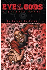 Eye of the Gods: A Graphic Novel Paperback