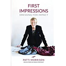 First Impressions: Dressing For Impact