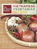 The El Monte Potluck: Vietnamese Vegetarian Recipes