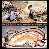 Peace for Our Time / Warm Dust by WARM DUST