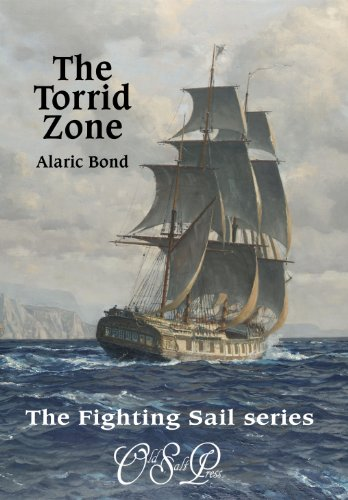 (The Torrid Zone (The Fighting Sail Series Book)
