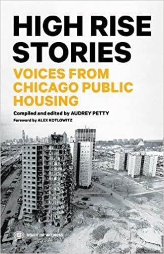 High rise stories voices from chicago public housing voice of high rise stories voices from chicago public housing voice of witness audrey petty 9781938073373 amazon books reheart Choice Image