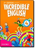 Incredible english. Class book. Per la Scuola elementare: 4