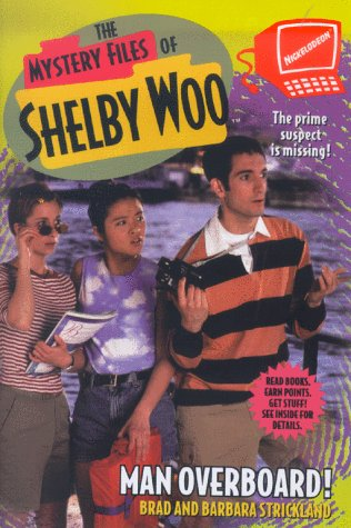 Man Overboard (Mystery Files of Shelby Woo)