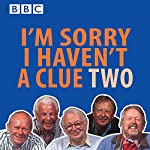 I'm Sorry I Haven't a Clue, Volume 2   BBC Audiobooks