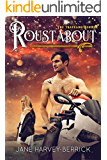 Roustabout (Traveling Series #3)