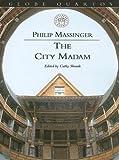 The City Madam, Philip Massinger, 0878301941