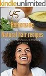 45 Homemade Natural Hair Care Recipes...