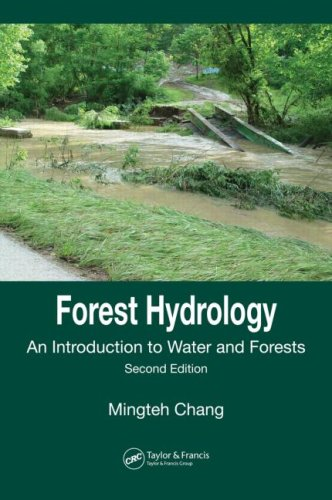 Forest Hydrology: An Introduction to Water and Forests,...