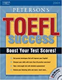 Toefl Success CBT 2005, Peterson's Guides Staff, 0768914914