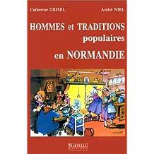 Hommes et traditions populaires en Normandie