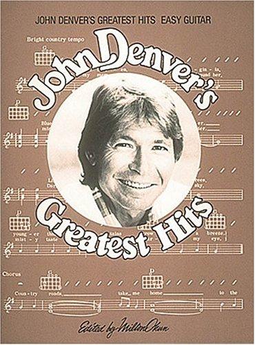John Denver's Greatest Hits Easy Guitar Arrangements