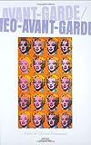 Avante-Garde/Neo-Avant-Garde, Dietrich Scheunemann, 9042019255