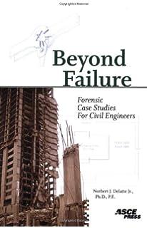 Failure Case Studies in Civil Engineering: Structures