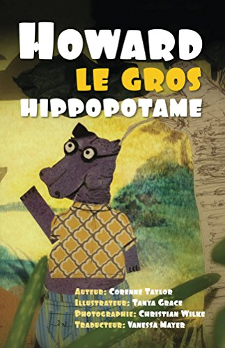 Howard le gros hippopotame (French Edition)