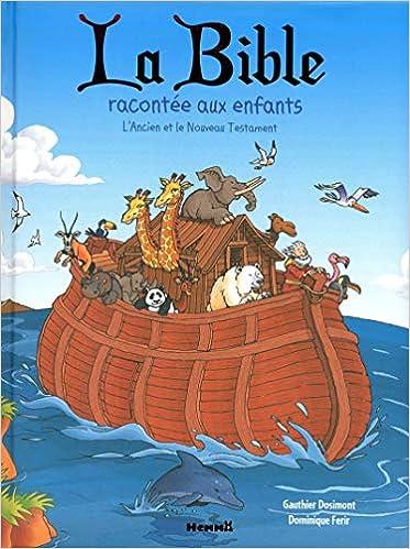 Book's Cover of La bible racontée aux enfants (Francés) Tapa dura – 11 octubre 2012