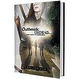 Outbreak Undead 2ND Edition: Survivor's Guide