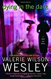 Front cover for the book Dying in the Dark by Valerie Wilson Wesley