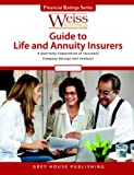 Weiss Ratings' Guide to Life and Annuity Insurers, , 1592379001