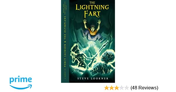 The Lightning Fart: A Parody of The Lightning Thief (Percy