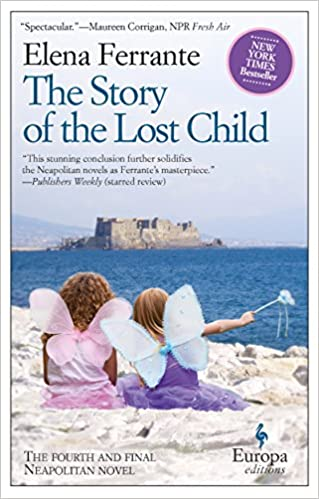 Book Review Country Called Childhood By >> The Story Of The Lost Child Neapolitan Novels Book Four Elena