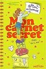 Mimi la fouineuse : Mon carnet secret : Rien qu'à moi par Zimmermann