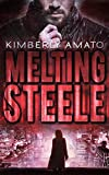 Melting Steele (The Jasmine Steele Mystery Series Book 2)