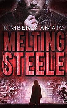 Melting Steele (The Jasmine Steele Mystery Series Book 2) by [Amato, Kimberly]