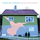 The Bluegrass Tribute to Modest Mouse : Something You've Never Heard Before