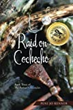 Raid on Cochecho: Book Three of The Puritan Chronicles