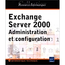 Exchange Server 2000 administration et configuration
