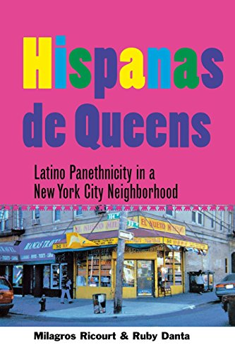 Hispanas de Queens: Latino Panethnicity in a New York City Neighborhood (The Anthropology of Contemporary Issues)