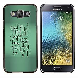 Stuss Case / Funda Carcasa protectora - Verde motivación Caligrafía texto de Blur - Samsung Galaxy E5 E500