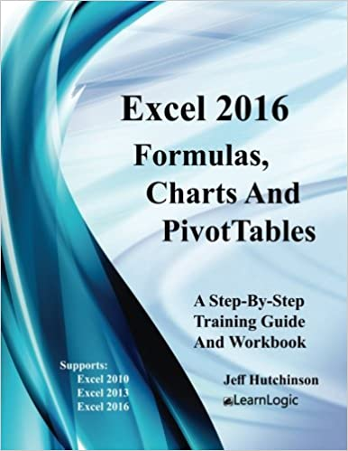 amazon com excel 2016 formulas charts and pivottable supports