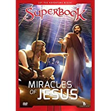 The Miracles of Jesus: True Miracles Come Only From God